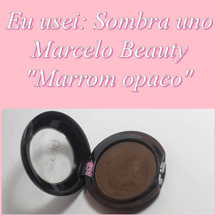 Resenha sombra uno marcelo beauty marrom opaca