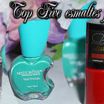 Top Five esmaltes favoritos!