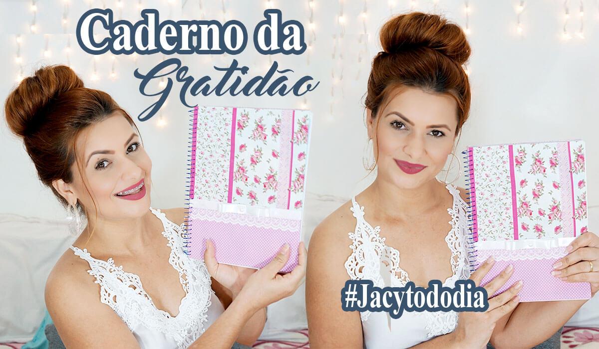 1Carta-da-Gratidão,-Pelo-que-eu-sou-Grata-em-2016-Sonhos-Para-2017-#JacyTodoDia